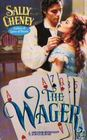 The Wager (Harlequin Historical, No 334)