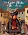 The Secret Shofar of Barcelona