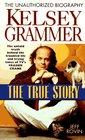 Kelsey Grammer: The True Story