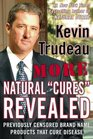 More Natural Cures Revealed Previously Censored Brand Name Products That Cure Disease