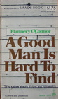 A Good Man is Hard to Find: Ten Memorable Stories