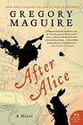 After Alice A Novel