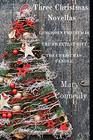Three Christmas Novellas Longhorn Christmas  The Sweetest Gift  The Christmas Candle
