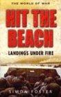 Hit the Beach The Drama of Amphibious Warfare