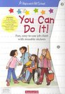 You Can Do It!: Fun, Easy-To-Use Job Chart With Reusable Stickers (Hopscotch Hill School)