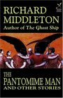 The Pantomime Man and Others
