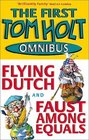 Tom Holt Omnibus 1  Flying Dutch and Faust Among Equals