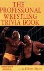 Professional Wrestling Trivia Book