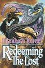 Redeeming the Lost (Tales of Kolmar, Bk 3)