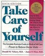 Take Care Of Yourself The Complete Illustrated Guide To Medical Selfcare Sixth Edition