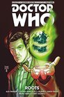 Doctor Who  The Eleventh Doctor The Sapling Volume 2 Roots