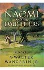 Naomi and Her Daughters A Novel