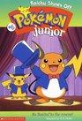 Raichu Shows Off (Pokemon Jr. Chapter Book, 6)