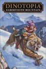 Sabertooth Mountain (Dinotopia Universe: Dinotopia Digest, Bk 5)