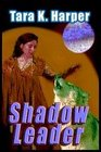 Shadow Leader