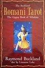The Buckland Romani Tarot: The Gypsy Book of Wisdom