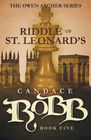 The Riddle of St Leonard's The Owen Archer Series - Book Five