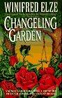 The Changeling Garden