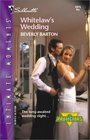 Whitelaw's  Wedding (Protectors, Bk 14) (Silhouette Intimate Moments, No 1075)