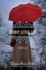 Deadly Little Lies (Touch, Bk 2)
