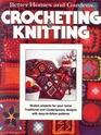 Better Homes and Gardens Crocheting & Knitting
