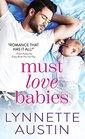 Must Love Babies (Must Love Babies, Bk 1)