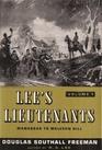 Lee's Lieutenants  A Study in Command  Volume One Manassas to Malvern Hill