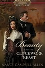 Beauty and the Clockwork Beast (Steampunk Proper, Bk 1)