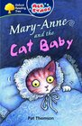 Oxford Reading Tree All Stars Pack 3a Mary-Anne and the Cat Baby