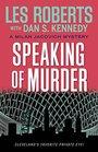 Speaking of Murder A Milan Jacovich Mystery