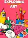 Exploring Art Create It  Display It