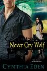 Never Cry Wolf (Night Watch, Bk 4)