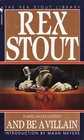 And be a Villain (Nero Wolfe, Bk 13)