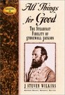 All Things for Good: The Steadfast Fidelity of Stonewall Jackson (Leaders in Action Series)
