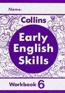 Early English Skills  Workbook 6