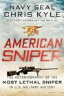 American Sniper The Autobiography of the Most Lethal Sniper in US Military History