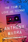 The Tsar of Love and Techno Stories