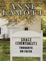 Grace  Thoughts on Faith