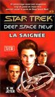 Star Trek Deep Space Neuf tome 3  La Saigne