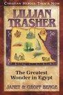 Lillian Trasher: The Greatest Wonder in Egypt (Christian Heroes: Then & Now, Bk 21)