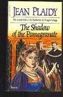 The Shadow of the Pomegranate (Tudor Saga, Bk 3)