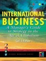 International Business A Manager's Guide to Strategy in the Age of Globalism