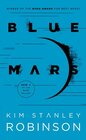 Blue Mars (Mars Trilogy, Bk 3)