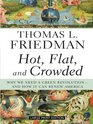 Hot Flat and Crowded Why We Need a Green Revolution - And How It Can Renew America