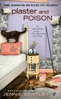 Plaster and Poison (Do-It-Yourself Mystery, Bk 3)