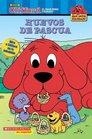 Huevos de Pascua (Clifford, el Gran Perro Colorado) (Big Red Reader)