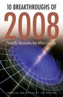 10 Breakthroughs of 2008 Scientific Discoveries that Affirm Creation