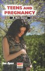 Teens and Pregnancy A Hot Issue