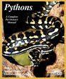 Pythons Everything About Selection Care Nutrition Diseases Breeding and Behavior