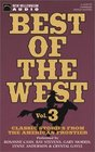 Best of the West: Classic Stories from the American Frontier, Vol. 3
